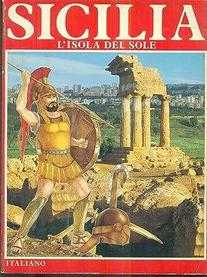 Sicilia l'isola del sole: aa.vv.