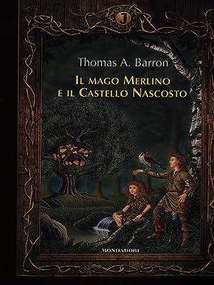 Il mago Merlino e il castello nascosto