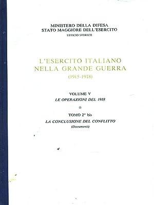 L'esercito italiano nella Grande Guerra (1915-1918). Volume: AA.VV.