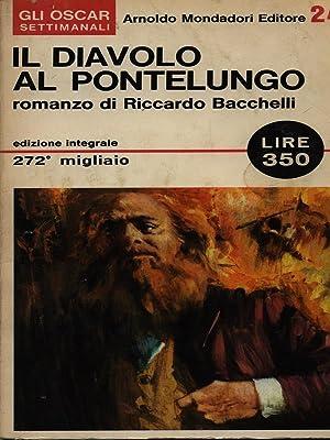 Il diavolo al Pontelungo: Bacchelli, Riccardo