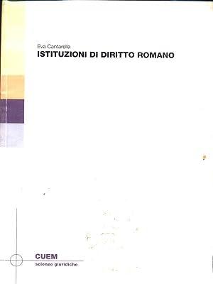 Istituzioni di diritto romano: Cantarella, Eva