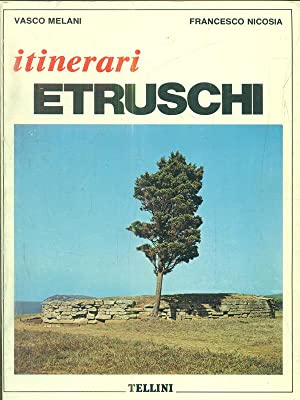 Itinerari etruschi: aa.vv.