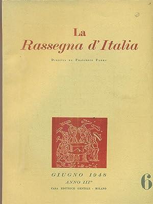 La rassegna d'Italia numero 6 - giugno: aa.vv.