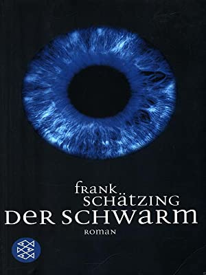 Der schwarm: Schatzing, Frank