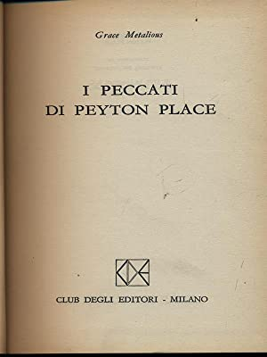 I peccati di Peyton Place: Metalious, Grace