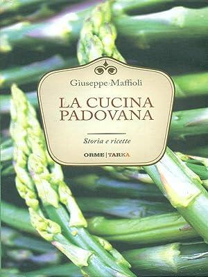 La cucina padovana: Maffioli, Giuseppe