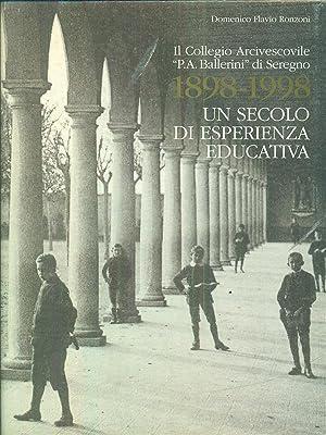 Il Collegio arcivescovile P. A. Ballerini di: Ronzoni, Domenico F.