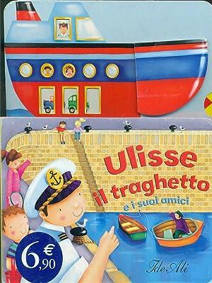 Ulisse il traghetto: aa.vv.