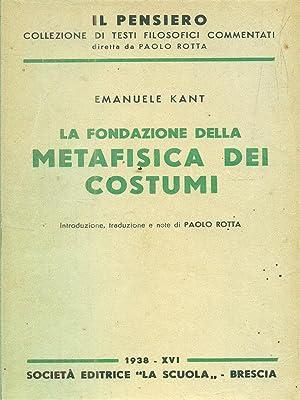 La fondazione della metafisica dei costumi: Kant, Emanuele