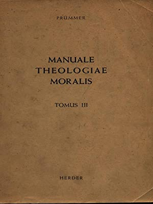 Manuale theologiae moralis tomo III: Prummer