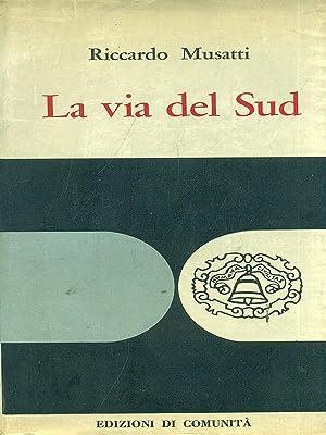 La via del Sud: Musatti, Riccardo
