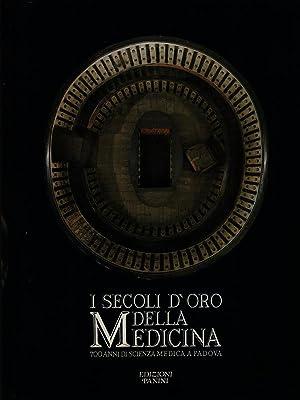 I secoli d'oro della medicina: aa.vv.
