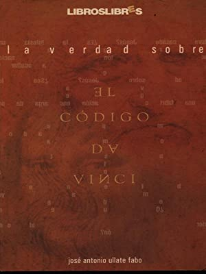 La verdad sobre el codigo Da Vinci: Ullate Fabo, Jose'