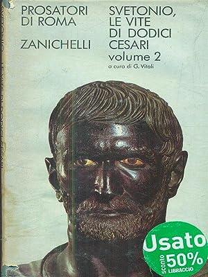 Le vite di di dodici Cesari. Vol: Tranquillo, Caio Svetonio