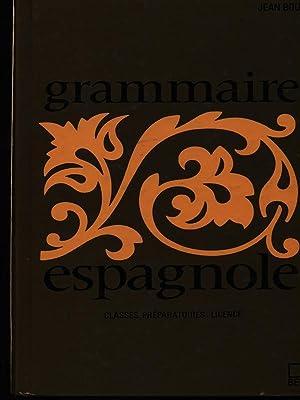 Grammaire espagnole: Bouzet, Jean