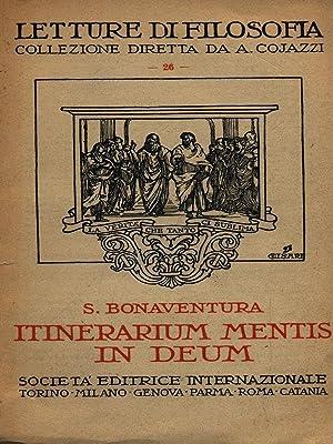 itinerarium mentis in deum: Bonaventura, S.