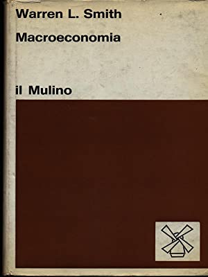 Macroeconomia: Smith, Warren L.