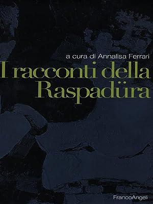 I racconti della Raspadura: Ferrari, Annalisa