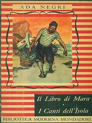 Il libro di Mara - I canti: Negri, Ada