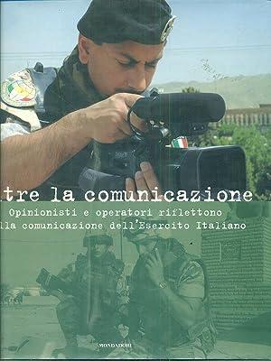 Oltre la comunicazione. Opinionisti e operatori riflettono: aa.vv.