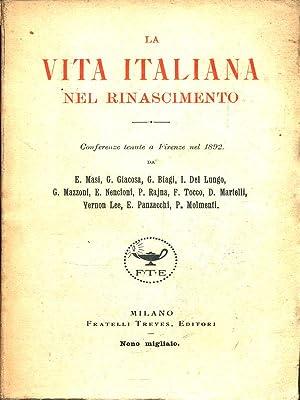 La vita italiana nel Rinascimento: AA.VV.