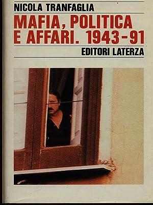 Mafia politica e affari 1943-91: Tranfaglia, Nicola