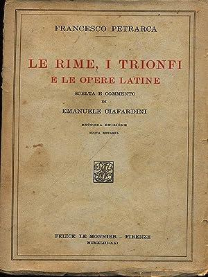 Le rime i trionfi e le opere: Petrarca, Francesco