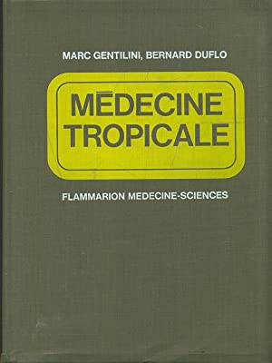 Medecine Tropicale: Marc Gentilini -