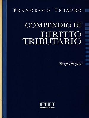Compendio di diritto tributario: Tesauro, Francesco