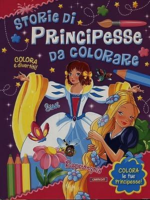 Storie di principesse da colorare: Sissi, Raperonzolo: aa.vv.