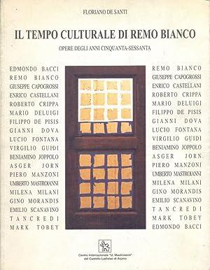 Il tempo culturale di Remo Bianco: De Santi, Floriano