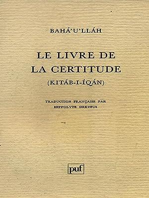 Le livre de la certitude: Baha'u'llah