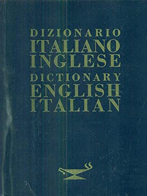 Dizionario italiano - inglese / Dictionary english - italian