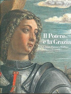 Il Potere e la Grazia - I: Castri, Serenella -