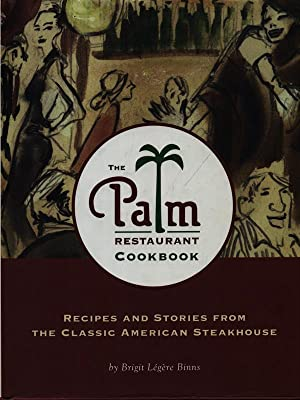 The Palm restaurant cookbook: Legere Binns, Brigit