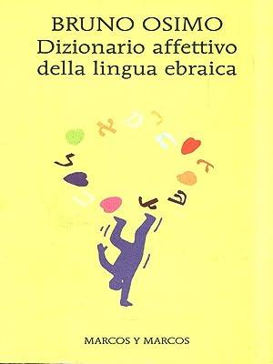 Dizionario affettivo della lingua ebraica: Osimo, Bruno