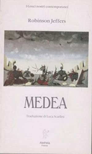 Medea: Robinson, Jeffers