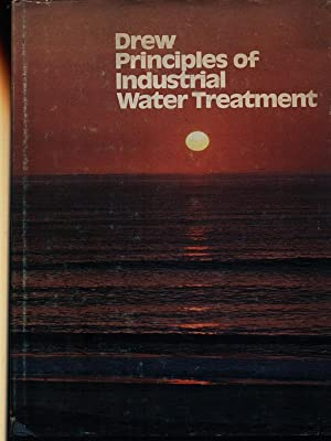 Drew principles of industrial water treatment: aa.vv.