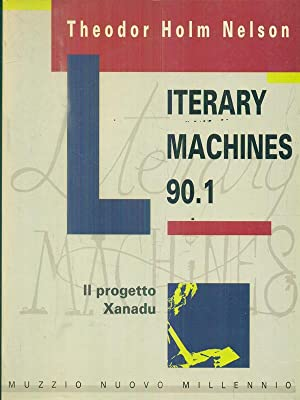 Literary machines 90.1: Holm Nelson, Theodor