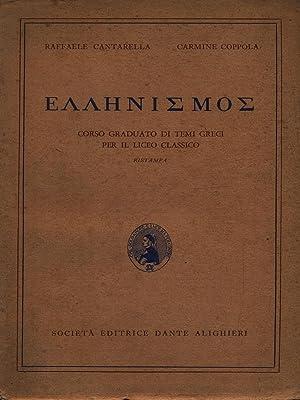 Ellenismo (titolo in lingua greca): Cantarella, Raffaele -