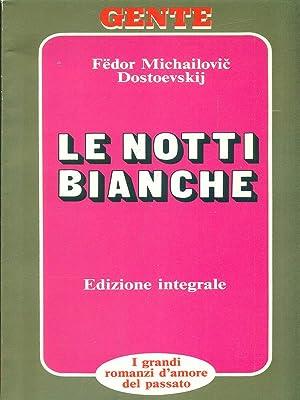 Le notti bianche: Dostoevskij, Fedor Michailovic