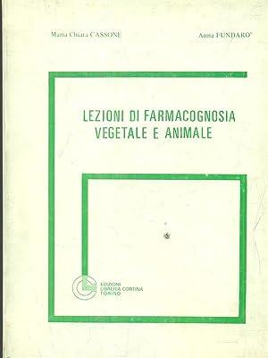 lezioni di farmacognosia vegetale e animale: Cassone - Fundaro'