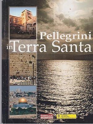 Pellegrini in Terra Santa: Famiglia Cristiana