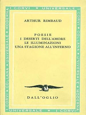 Poesie I deserti dell'amore le illuminazioni una: Rimbaud, Arthur
