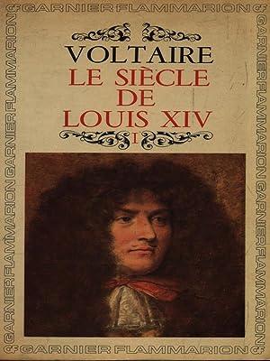 Le siecle de Louis XIV. 1: Voltaire