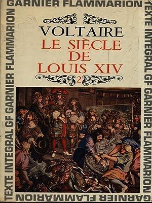 Le siecle de Louis XIV. 2: Voltaire