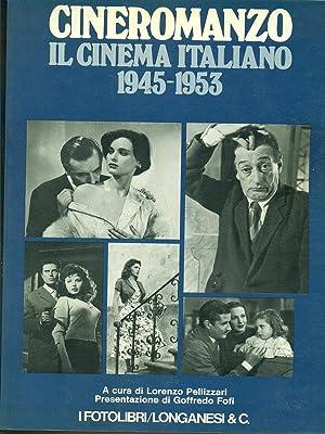 Cineromanzo. Il cinema italiano 1945-1953: Pellizzari, Lorenzo