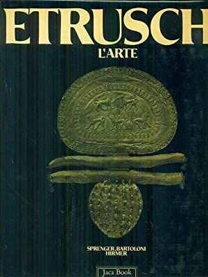 Etruschi L'Arte: Sprenger, Maja -