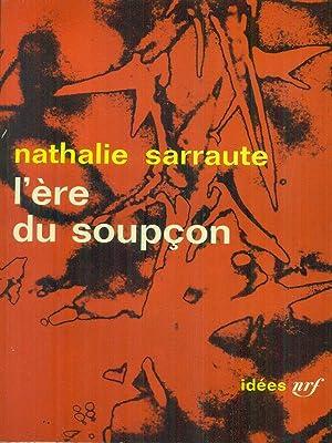 L'ere du soupcon: Sarraute, Nathalie
