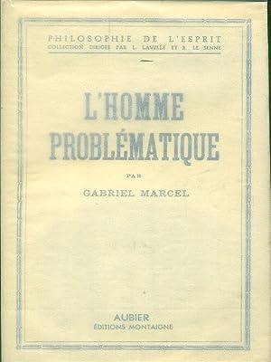 L'homme problematique: Marcel, Gabriel